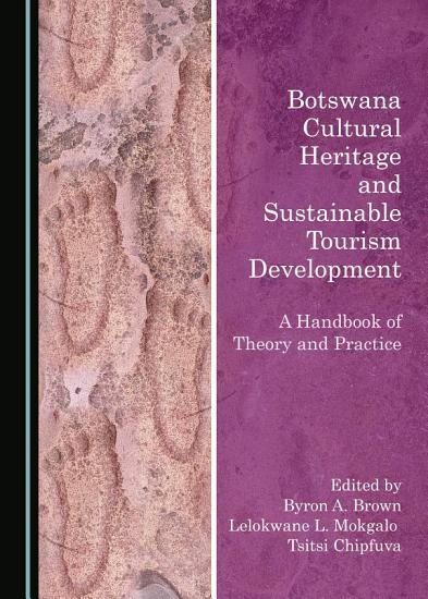Botswana Cultural Heritage and Sustainable Tourism Development PDF