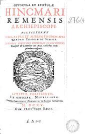 Opuscula et epistolae Hincmari ...