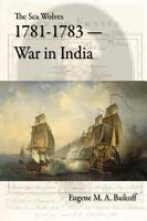 The Sea Wolves 1781 1783   War in India PDF