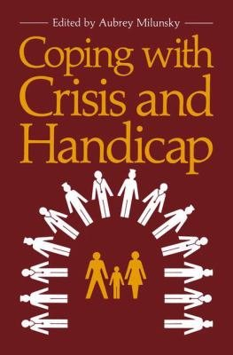 Coping with Crisis and Handicap PDF