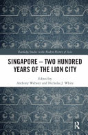 Singapore - Two Hundred Years of the Lion City