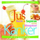 Jus buah & sayuran untuk mengatasi kanker