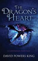 The Dragon s Heart  A LaV  ndian Fairytale PDF