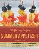 300 Yummy Summer Appetizer Recipes