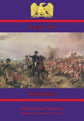 1815 — Waterloo [Illustrated Edition]
