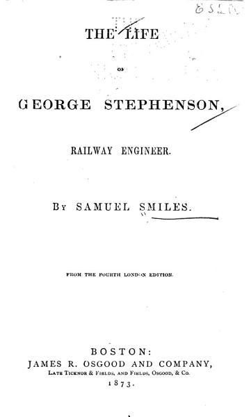 The Life of Stephenson  Railway Engineer PDF