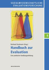 Handbuch zur Evaluation: Eine praktische Handlungsanleitung