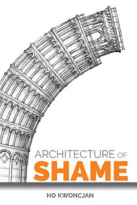 Architecture of Shame