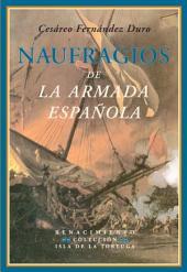Naufragios de la Armada Española: Relación histórica formada con presencia de los documentos oficiales que existen en el archivo del Ministerio de Marina