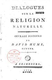 Dialogues sur la religion naturelle: oeuvre posthume