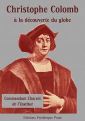 Christophe Colomb à la découverte du globe