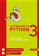 Einf  hrung in Python 3   in einer Woche programmieren lernen    im Internet  Musterl  sungen zu den   bungen  PDF