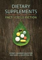 Dietary Supplements  Fact versus Fiction PDF