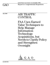 Air Traffic Control: FAA Uses Earned Value Techniques to Help Manage Information Technology Acquisitions, But Needs to Clarify and Strengthen Oversight