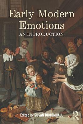 Early Modern Emotions PDF