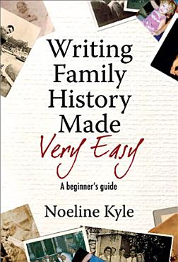 Writing Family History Made Very Easy PDF
