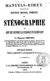 Nouveau manuel complet de sténographie, ou Art de suivre la parole en écrivant par Hippolyte Prévost
