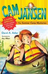 Cam Jansen: Cam Jansen and the Summer Camp Mysteries: A Super Special