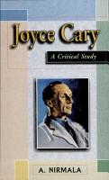 Joyce Cary   A Critical Study PDF