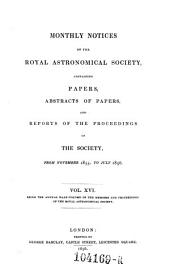Monthly Notices of the Astronomical Society of London, Containing Abstracts of Papers, and Reports of the Proceedings of the Society: Volume 16