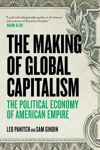 The Making of Global Capitalism Book