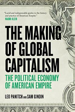 The Making of Global Capitalism PDF