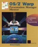 Download OS 2 Warp Presentation Manager Mentor Book