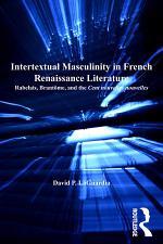 Intertextual Masculinity in French Renaissance Literature