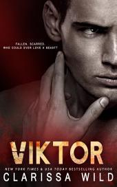 Viktor (Dark Romance Standalone)