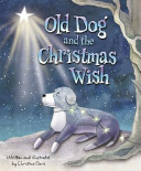 Old Dog and the Christmas Wish PDF