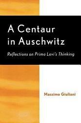 A Centaur In Auschwitz Book PDF