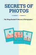 Secrets Of Photos