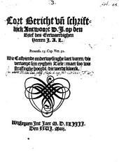 Cort bericht unde schriftlyck antwoort D. J. [