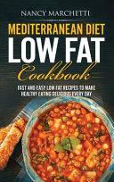 Mediterranean Diet Low Fat Cookbook