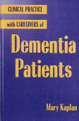 Clinical Practice With Caregivers Of Dementia Patients