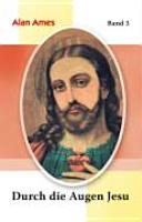 Durch die Augen Jesu PDF