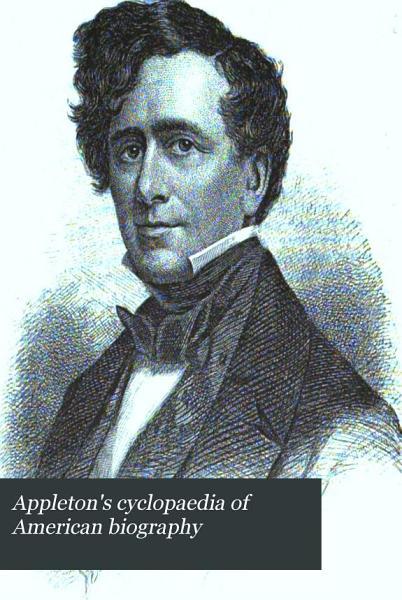 Download Appleton s Cyclopaedia of American Biography Book