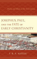 Josephus, Paul, and the Fate of Early Christianity
