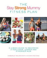 The Stay Strong Mummy Fitness Plan PDF
