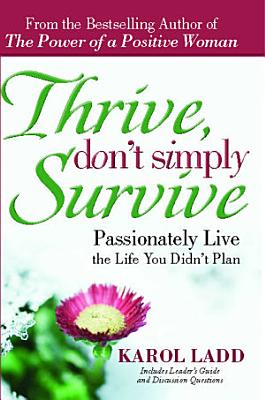Thrive  Don t Simply Survive