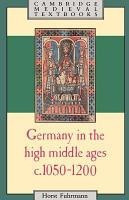 Germany in the High Middle Ages PDF
