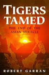 Tigers Tamed: The End of the Asian Miracle