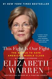 This Fight Is Our Fight – The Battle to Save America's Middle Class