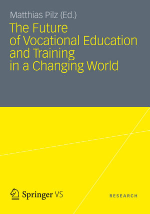 The Future of Vocational Education and Training in a Changing World PDF