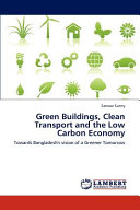 Green Buildings, Clean Transport and the Low Carbon Economy