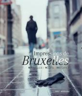 Impressions de Bruxelles: Témoignages