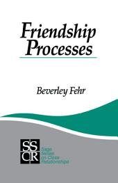Friendship Processes