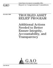 Troubled Asset Relief Program: Additional Actions Needed to Better Ensure Integrity, Accountability, and Transparency