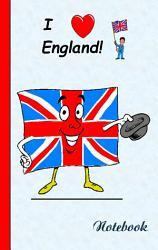 I Love England   Notebook   Notizbuch PDF
