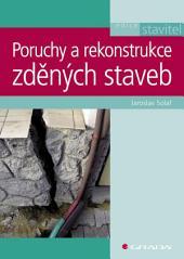 Poruchy a rekonstrukce zděných staveb